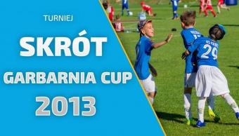 Skrót z turnieju Garbarnia Cup - rocznik 2013